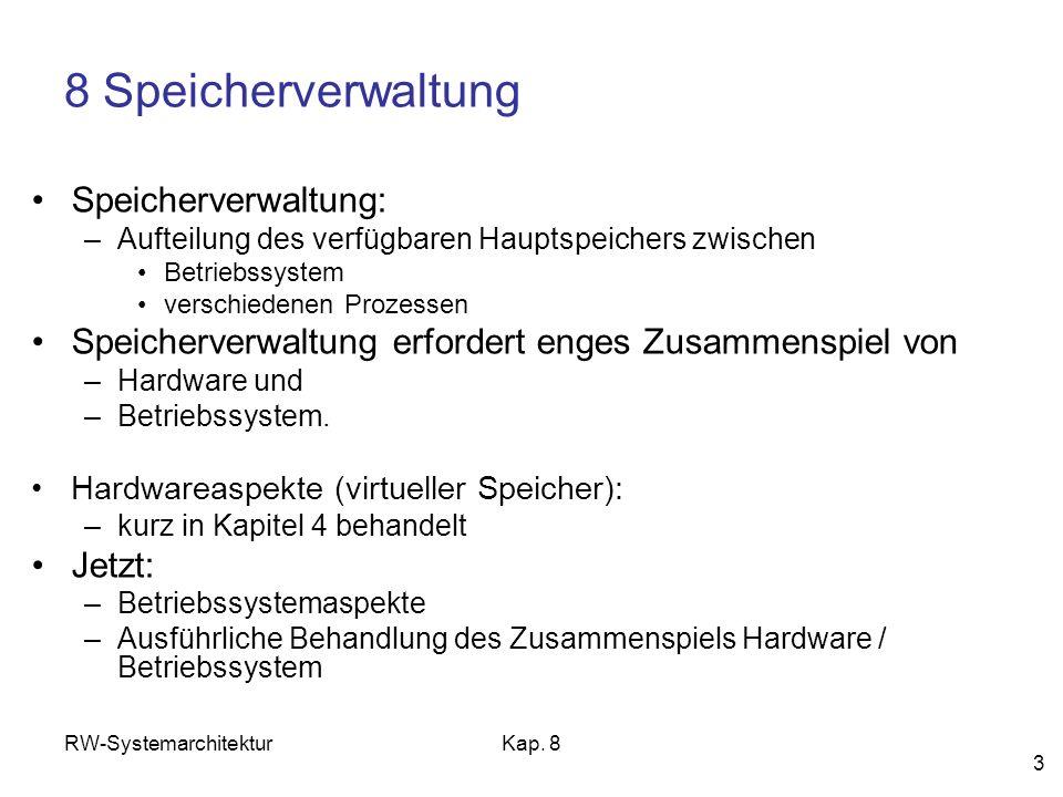 8 Speicherverwaltung Speicherverwaltung: