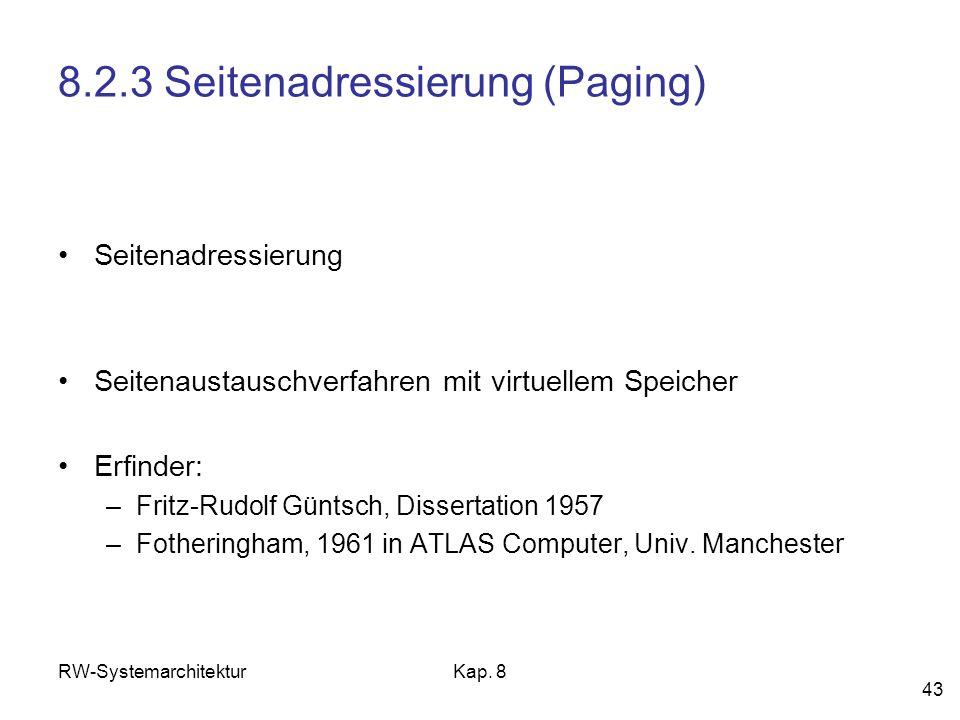 8.2.3 Seitenadressierung (Paging)