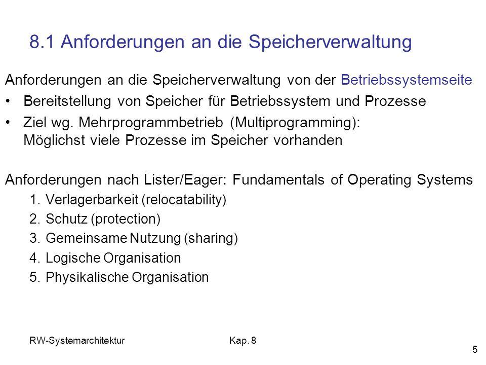 8.1 Anforderungen an die Speicherverwaltung