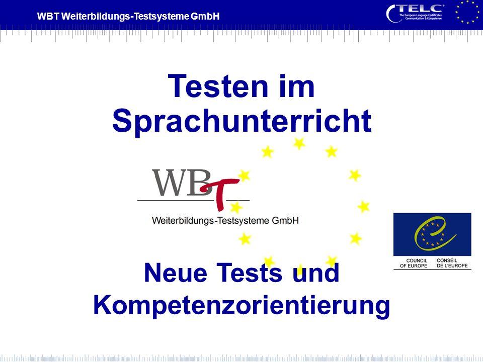 Testen im Sprachunterricht Neue Tests und Kompetenzorientierung