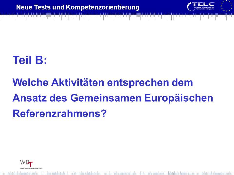 Teil B: Welche Aktivitäten entsprechen dem Ansatz des Gemeinsamen Europäischen Referenzrahmens