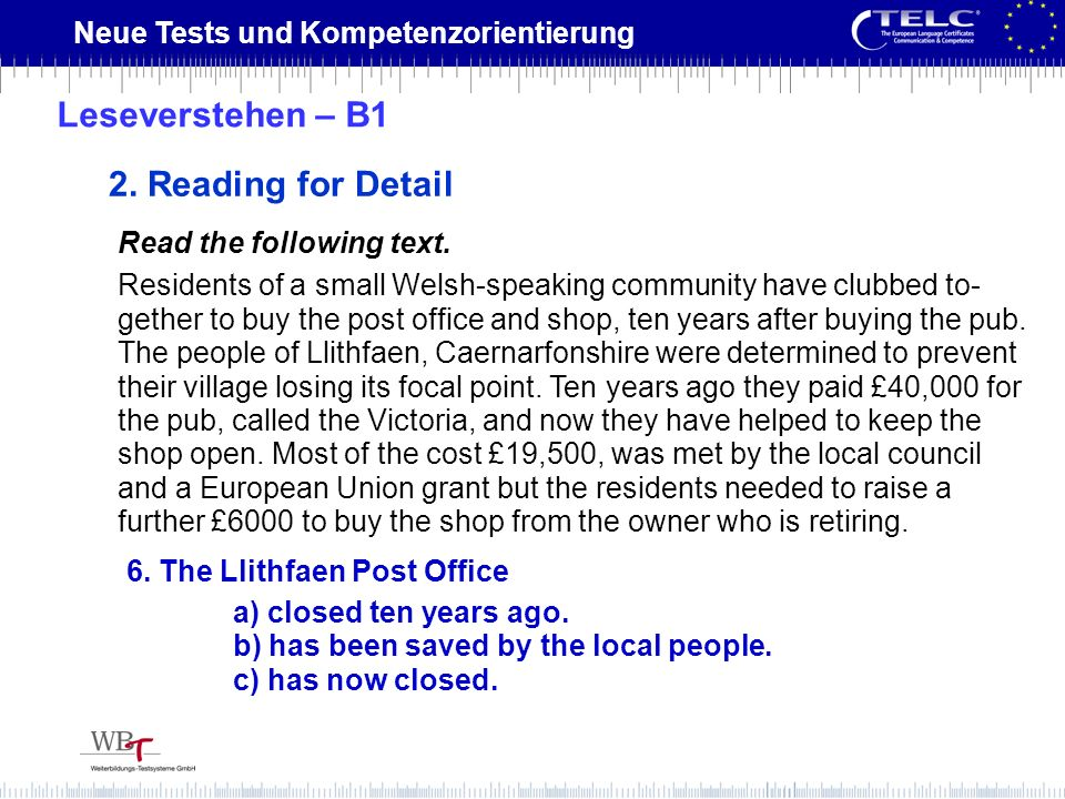 Leseverstehen – B1 2. Reading for Detail Read the following text.