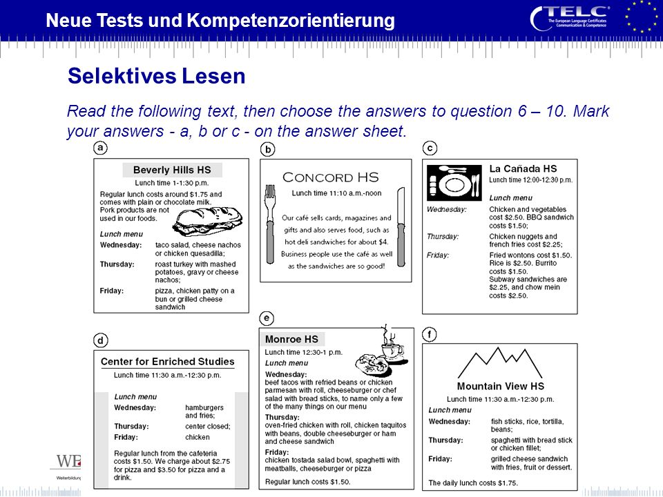 Selektives LesenRead the following text, then choose the answers to question 6 – 10.