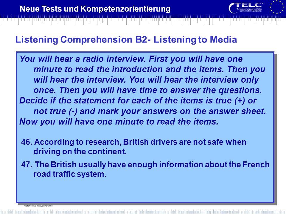 Listening Comprehension B2- Listening to Media