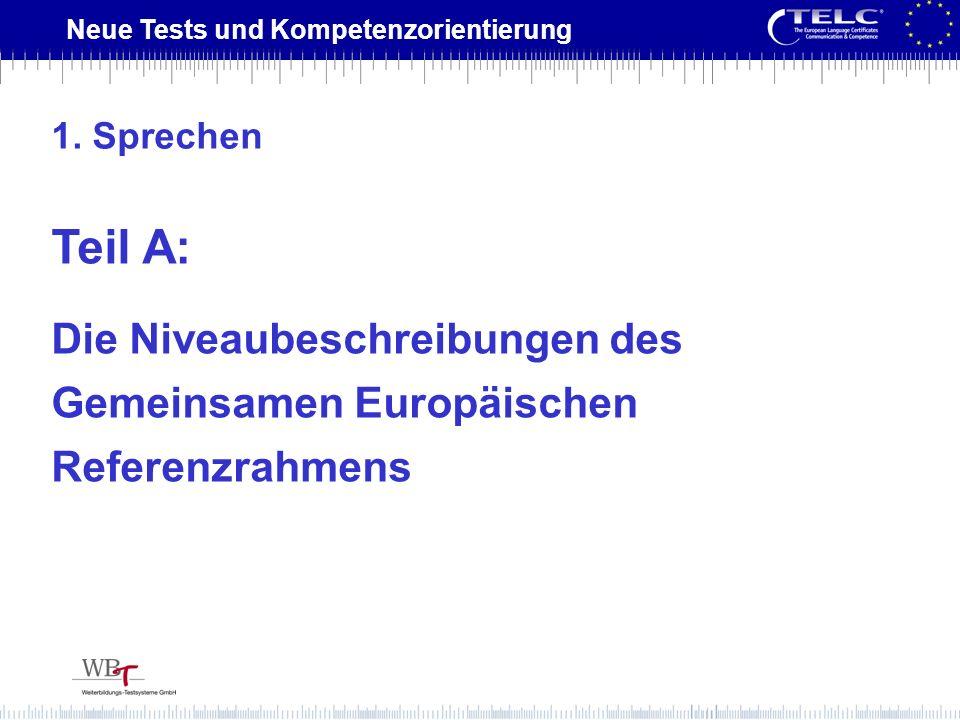 1. Sprechen Teil A: Die Niveaubeschreibungen des Gemeinsamen Europäischen Referenzrahmens