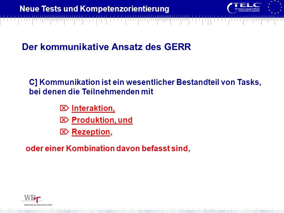 Der kommunikative Ansatz des GERR