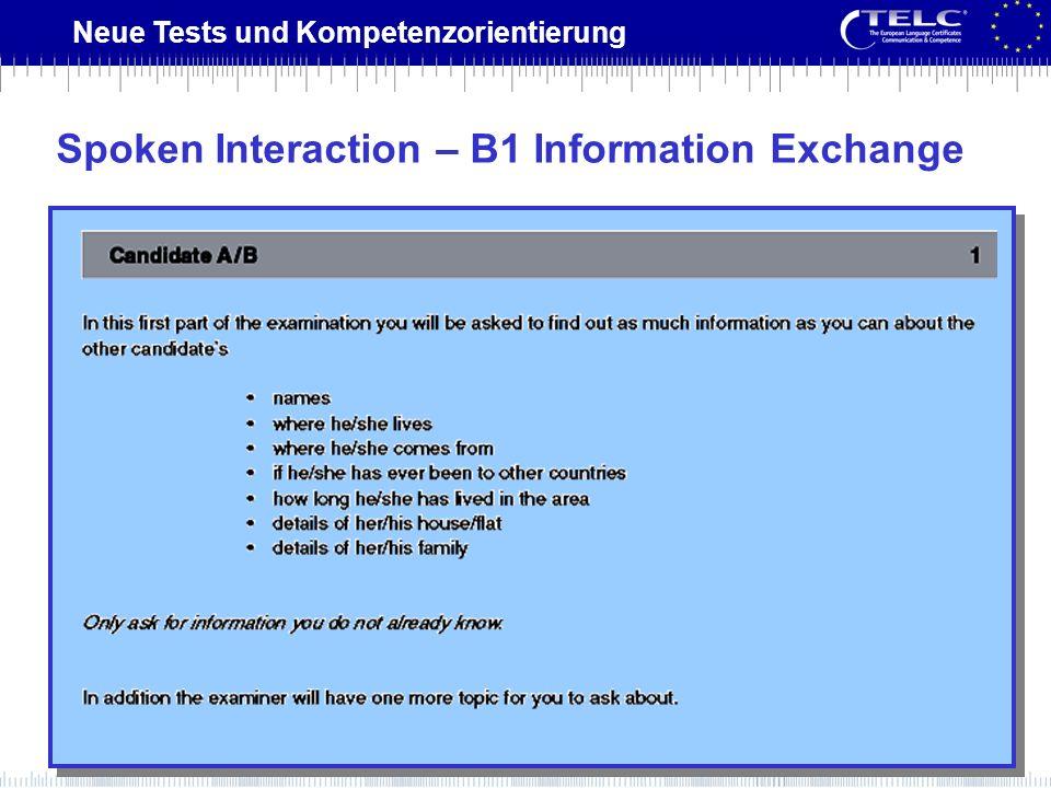 Spoken Interaction – B1 Information Exchange