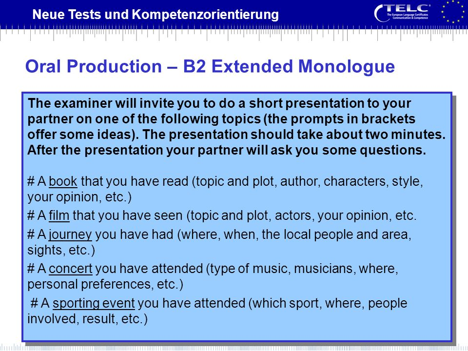 Oral Production – B2 Extended Monologue