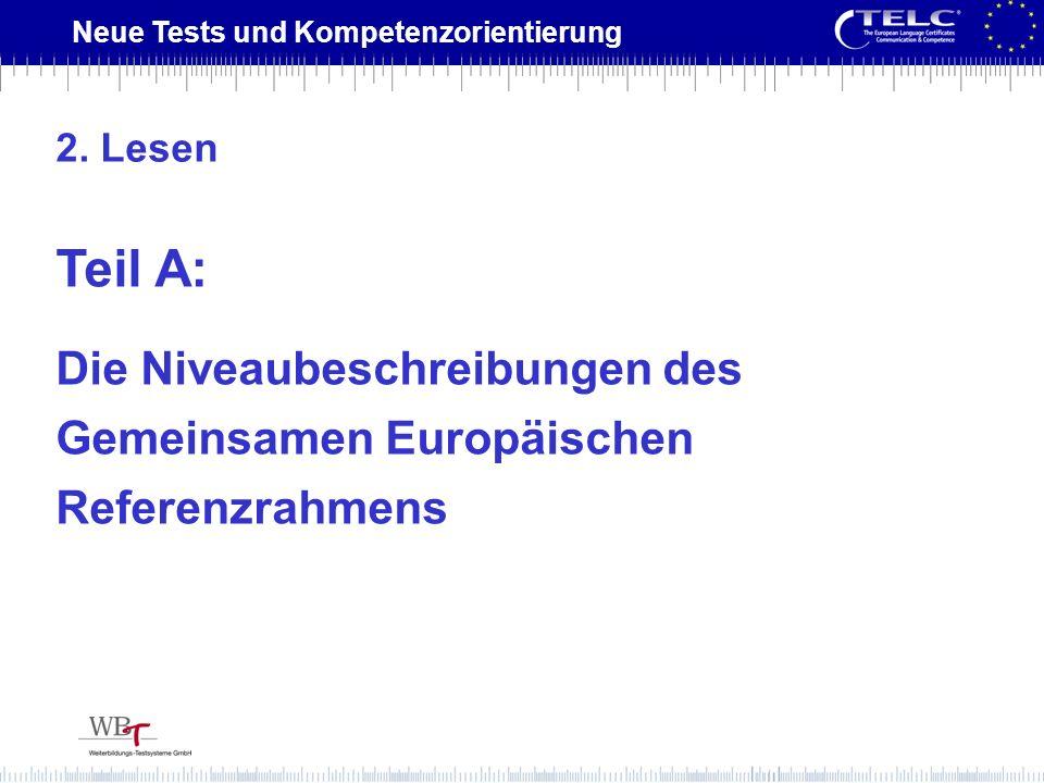 2. Lesen Teil A: Die Niveaubeschreibungen des Gemeinsamen Europäischen Referenzrahmens