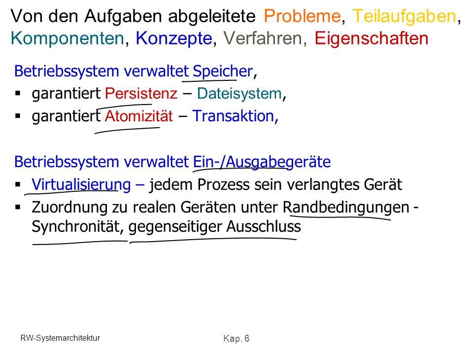 Von den Aufgaben abgeleitete Probleme, Teilaufgaben, Komponenten, Konzepte, Verfahren, Eigenschaften