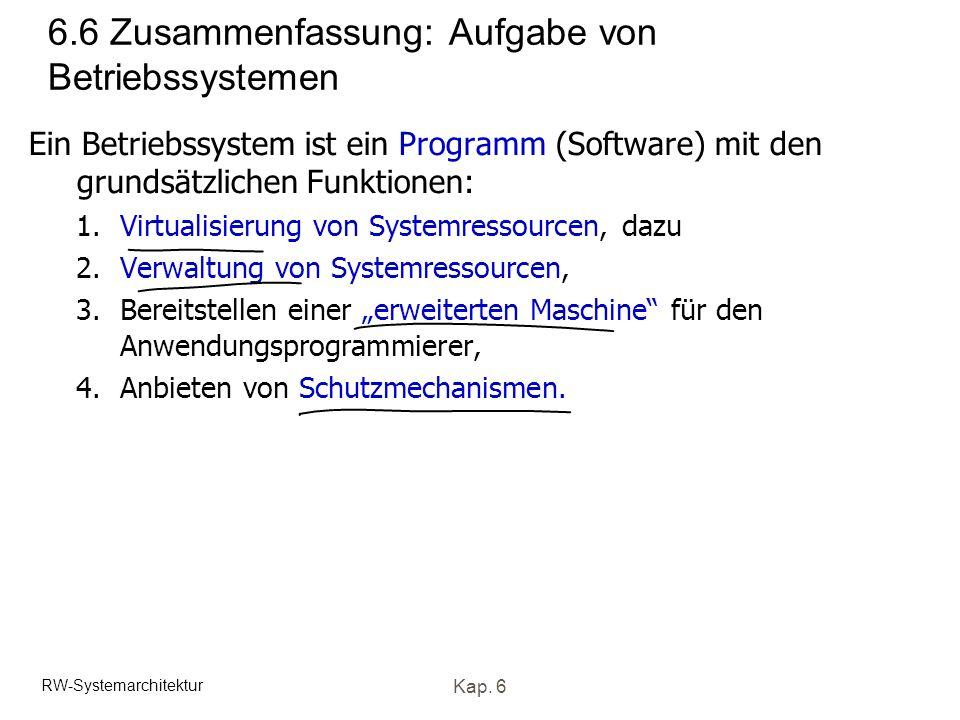 6.6 Zusammenfassung: Aufgabe von Betriebssystemen