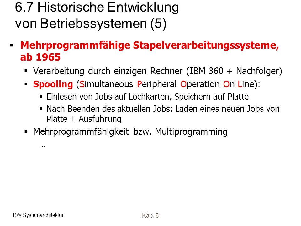 6.7 Historische Entwicklung von Betriebssystemen (5)