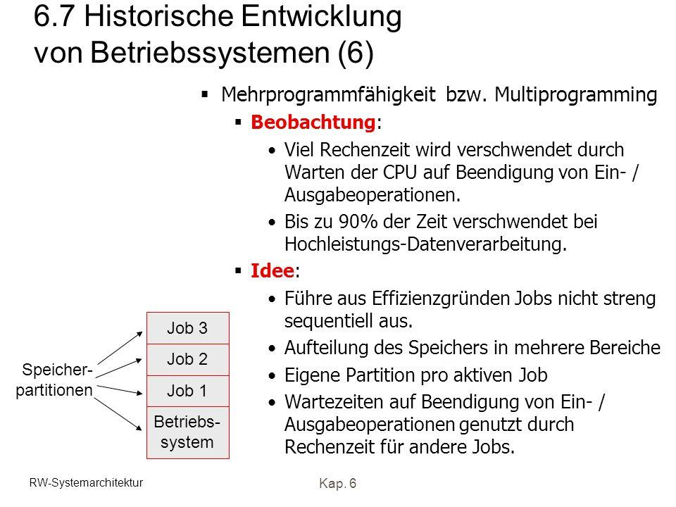 6.7 Historische Entwicklung von Betriebssystemen (6)