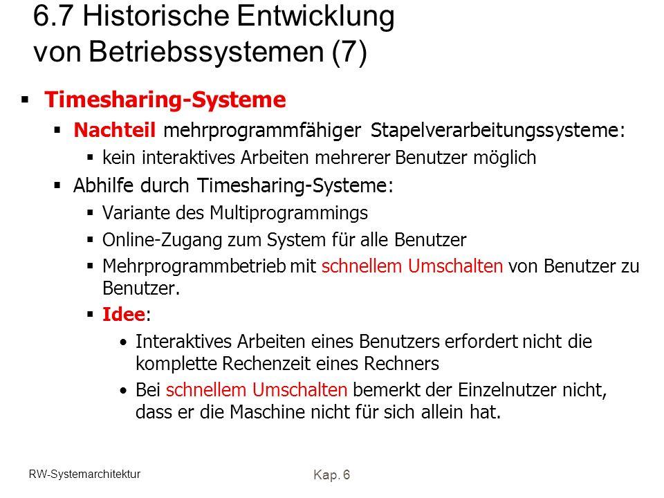 6.7 Historische Entwicklung von Betriebssystemen (7)