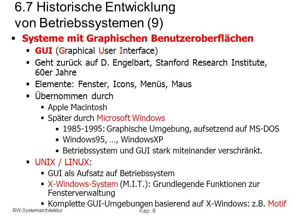 6.7 Historische Entwicklung von Betriebssystemen (9)