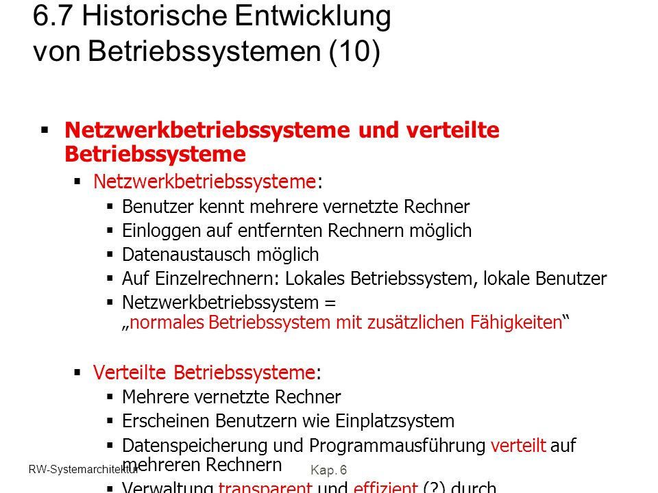 6.7 Historische Entwicklung von Betriebssystemen (10)