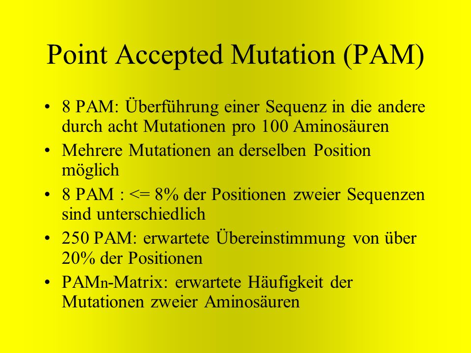 Point Accepted Mutation (PAM)