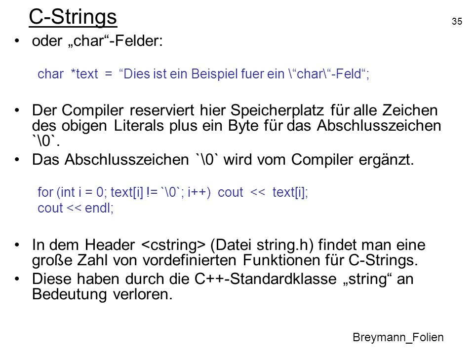"""C-Strings oder """"char -Felder:"""