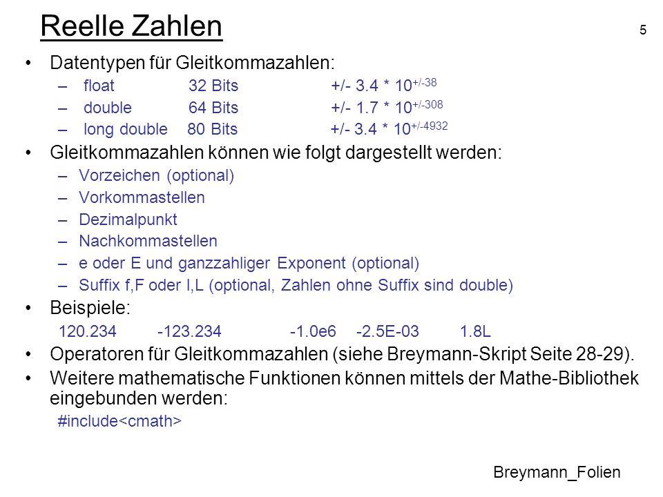 Reelle Zahlen Datentypen für Gleitkommazahlen: