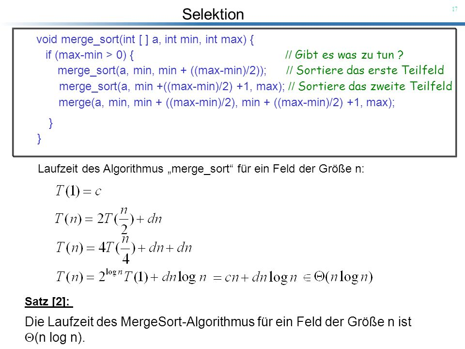 Die Laufzeit des MergeSort-Algorithmus für ein Feld der Größe n ist