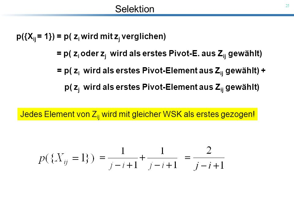 p({Xij = 1}) = p( zi wird mit zj verglichen)
