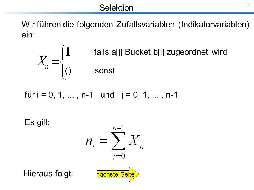 Wir führen die folgenden Zufallsvariablen (Indikatorvariablen) ein:
