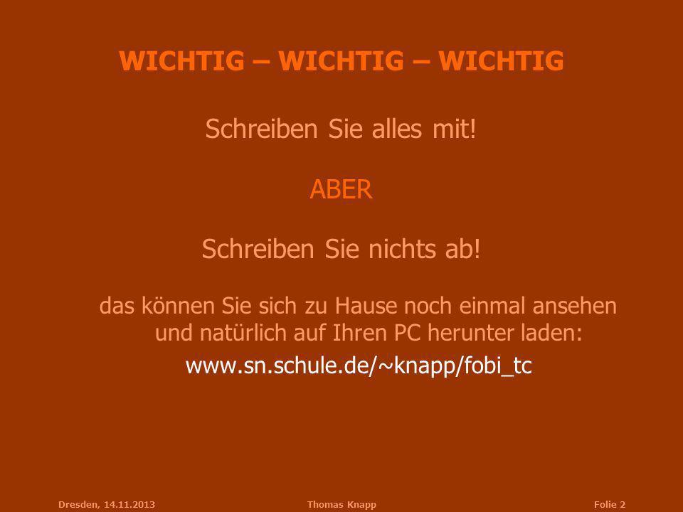 WICHTIG – WICHTIG – WICHTIG