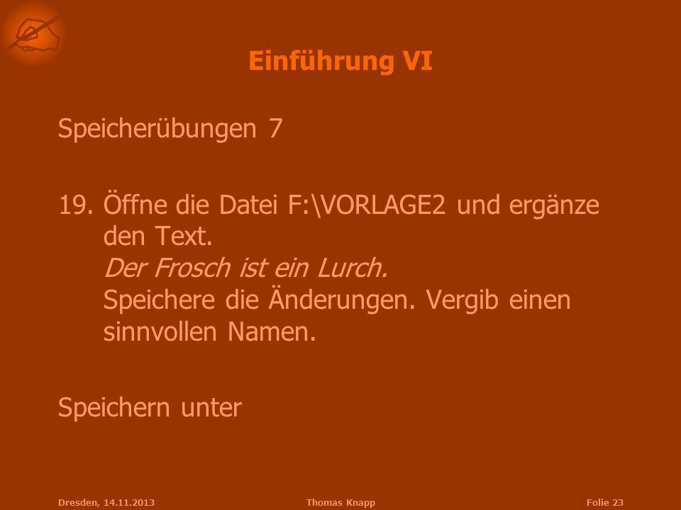 Einführung VI Speicherübungen 7