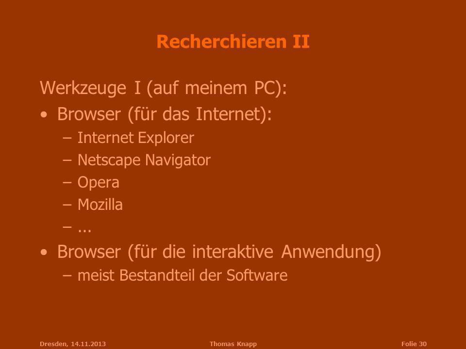 Werkzeuge I (auf meinem PC): Browser (für das Internet):