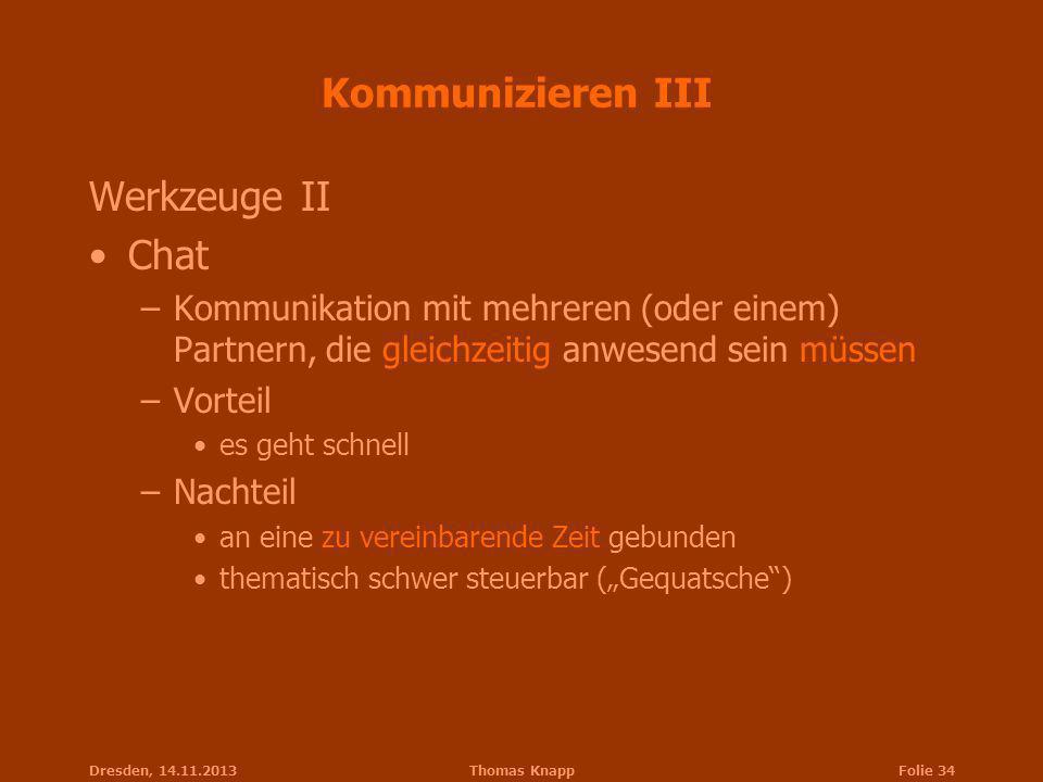 Kommunizieren III Werkzeuge II Chat