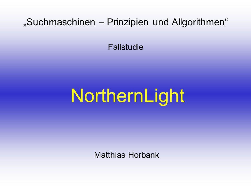 """""""Suchmaschinen – Prinzipien und Allgorithmen Fallstudie"""