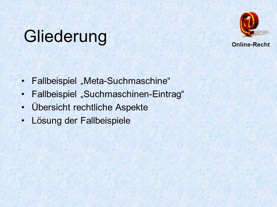 """Gliederung Fallbeispiel """"Meta-Suchmaschine"""