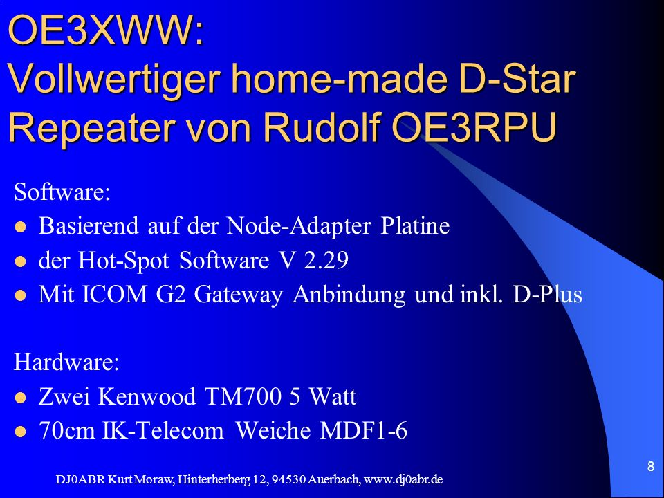 OE3XWW: Vollwertiger home-made D-Star Repeater von Rudolf OE3RPU