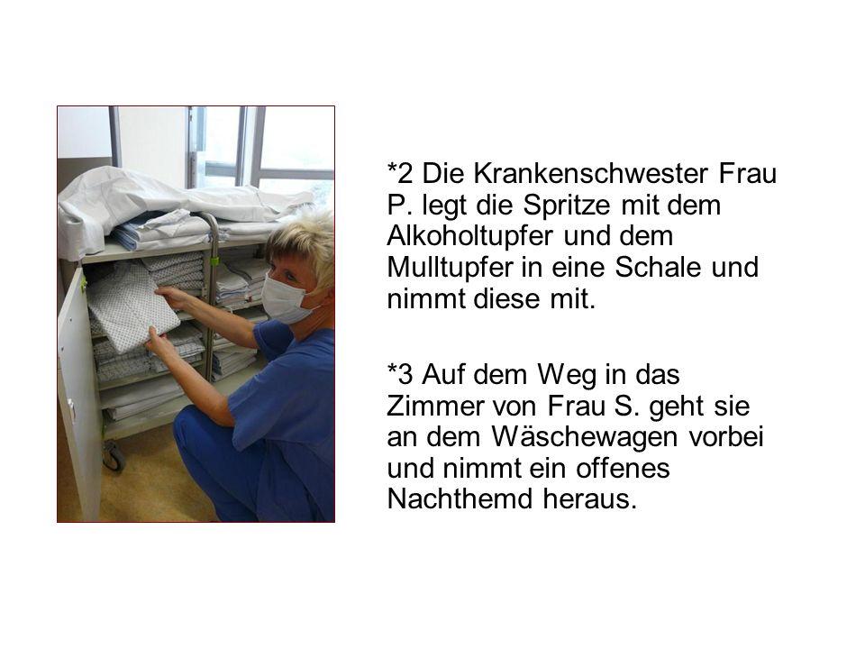 2 Die Krankenschwester Frau P