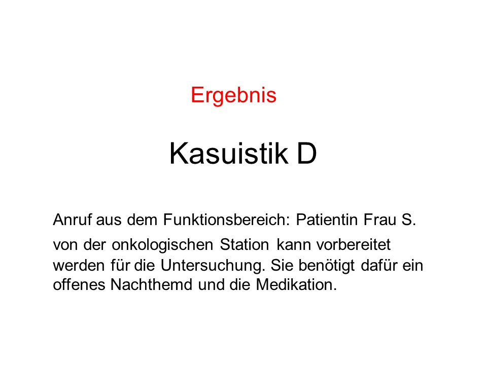 Ergebnis Kasuistik D.
