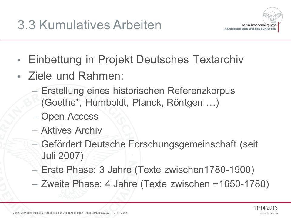 3.3 Kumulatives Arbeiten Einbettung in Projekt Deutsches Textarchiv