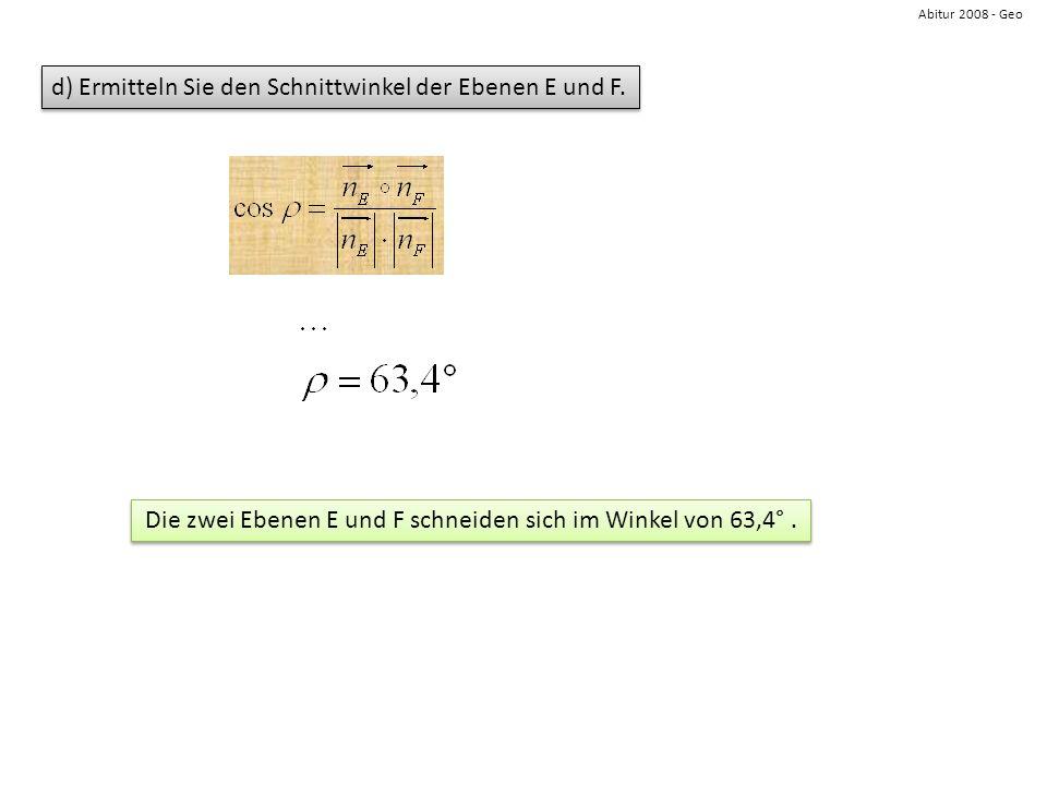 Die zwei Ebenen E und F schneiden sich im Winkel von 63,4° .