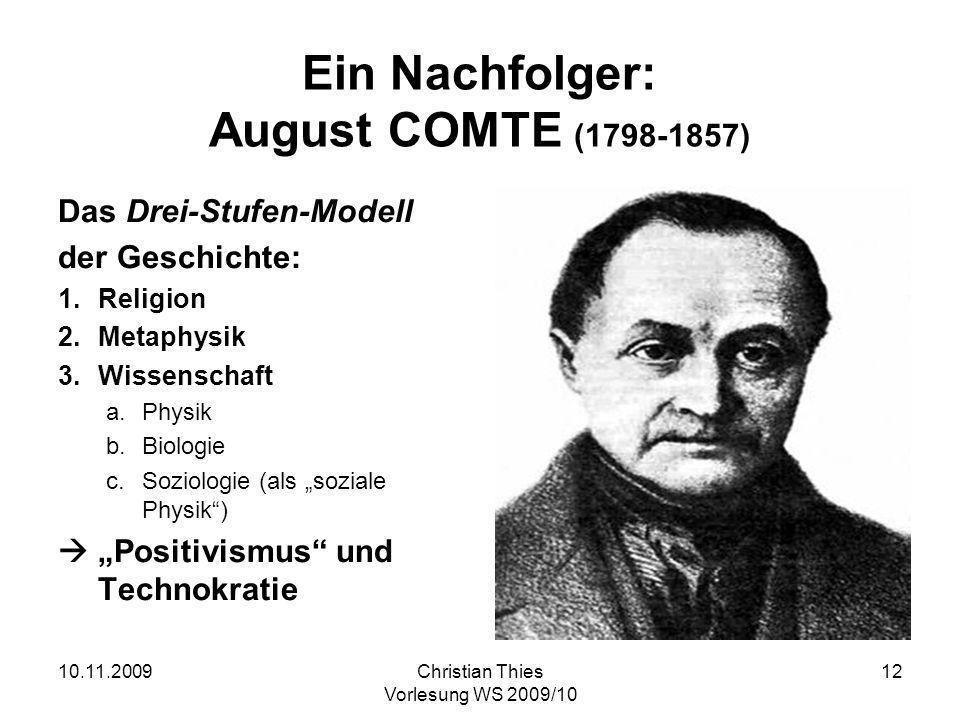 Ein Nachfolger: August COMTE (1798-1857)