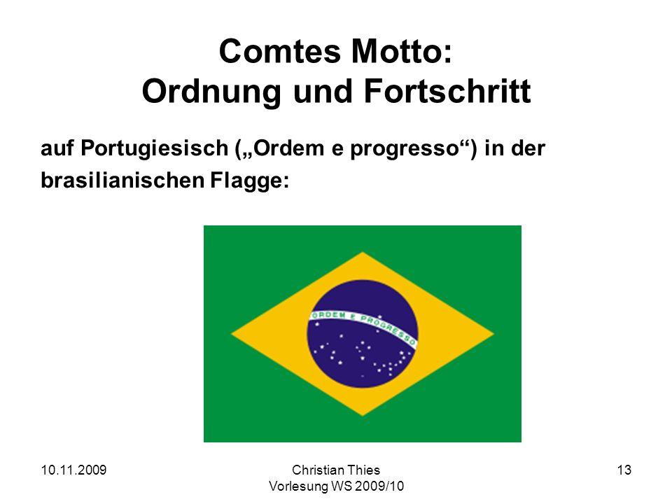 Comtes Motto: Ordnung und Fortschritt