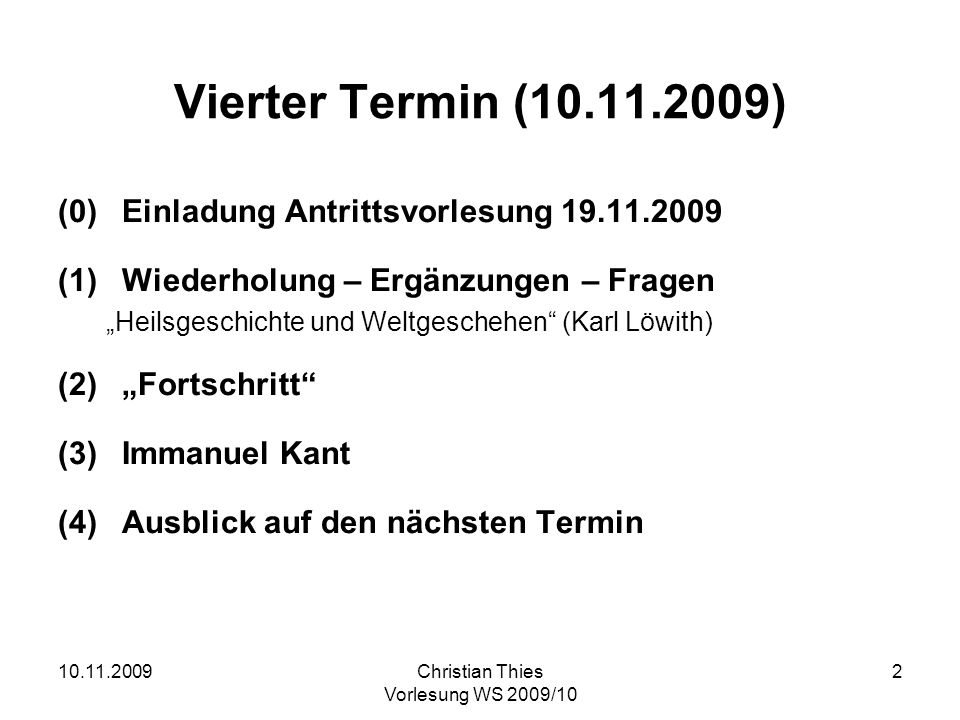 Vierter Termin (10.11.2009) (0) Einladung Antrittsvorlesung 19.11.2009