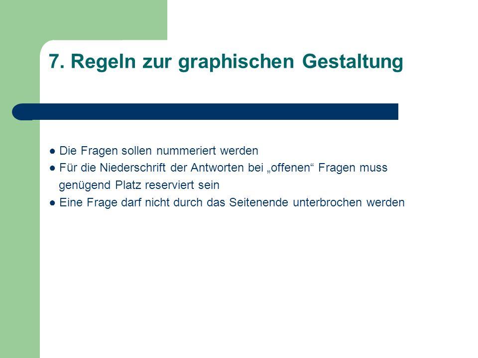 7. Regeln zur graphischen Gestaltung