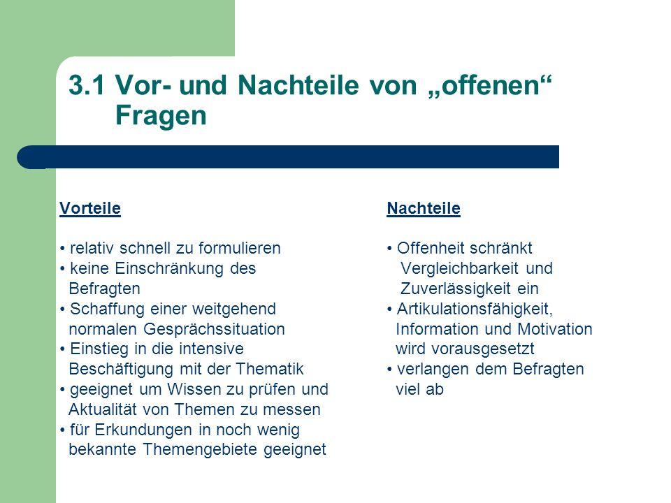 """3.1 Vor- und Nachteile von """"offenen Fragen"""