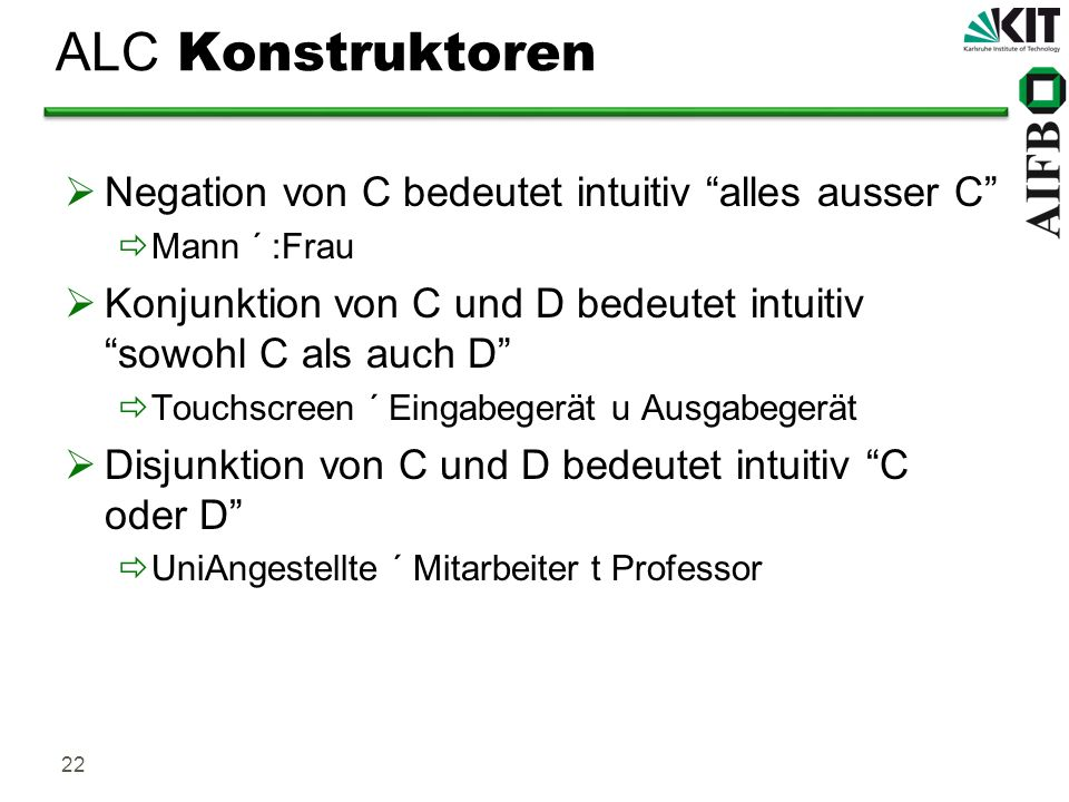ALC Konstruktoren Negation von C bedeutet intuitiv alles ausser C