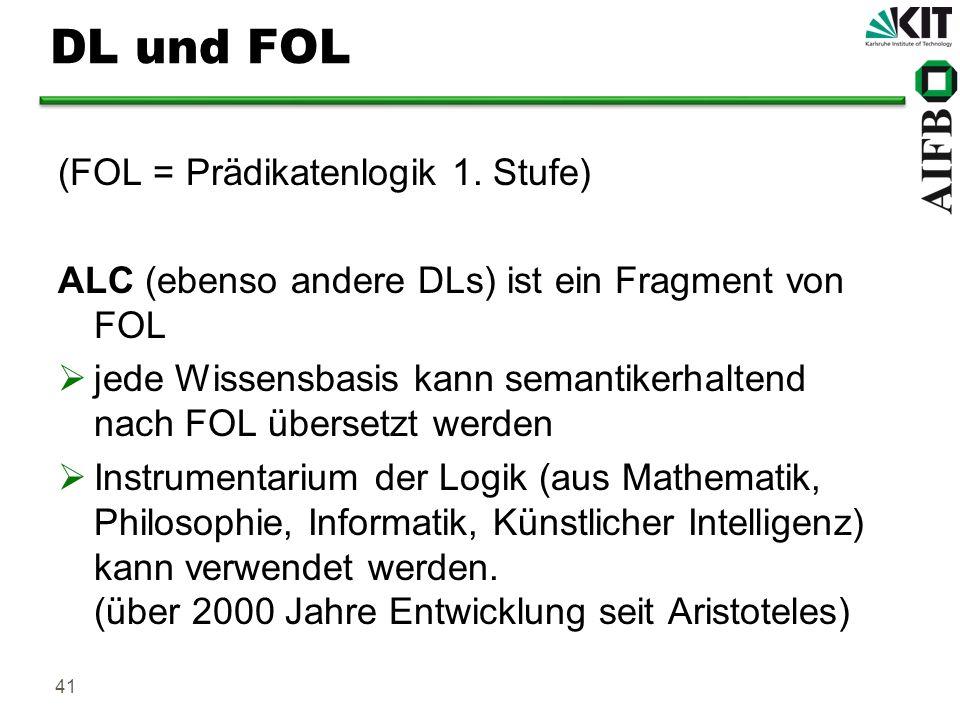DL und FOL (FOL = Prädikatenlogik 1. Stufe)