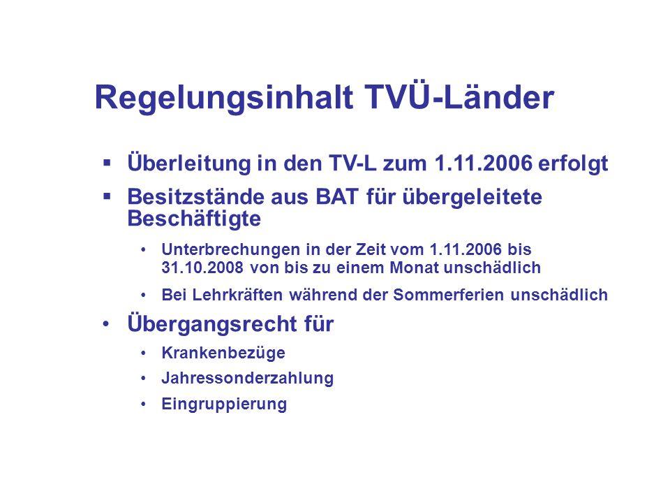 Regelungsinhalt TVÜ-Länder