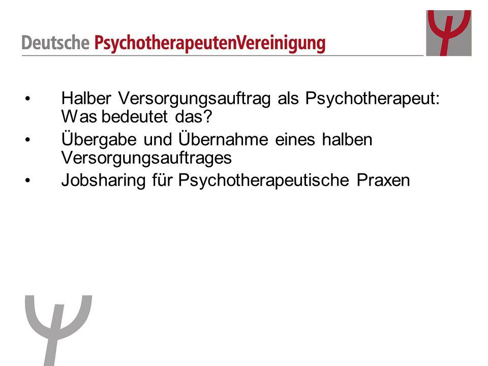Halber Versorgungsauftrag als Psychotherapeut: Was bedeutet das