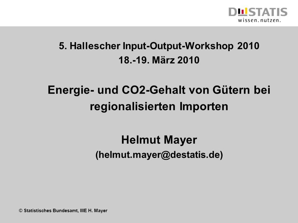 Energie- und CO2-Gehalt von Gütern bei regionalisierten Importen