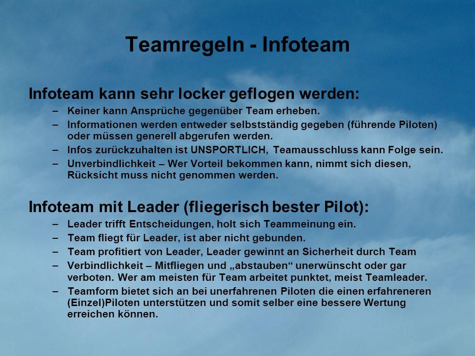 Teamregeln - Infoteam Infoteam kann sehr locker geflogen werden: