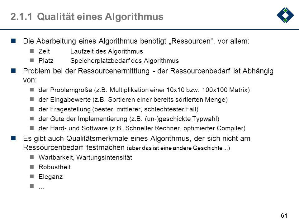 2.1.1 Qualität eines Algorithmus