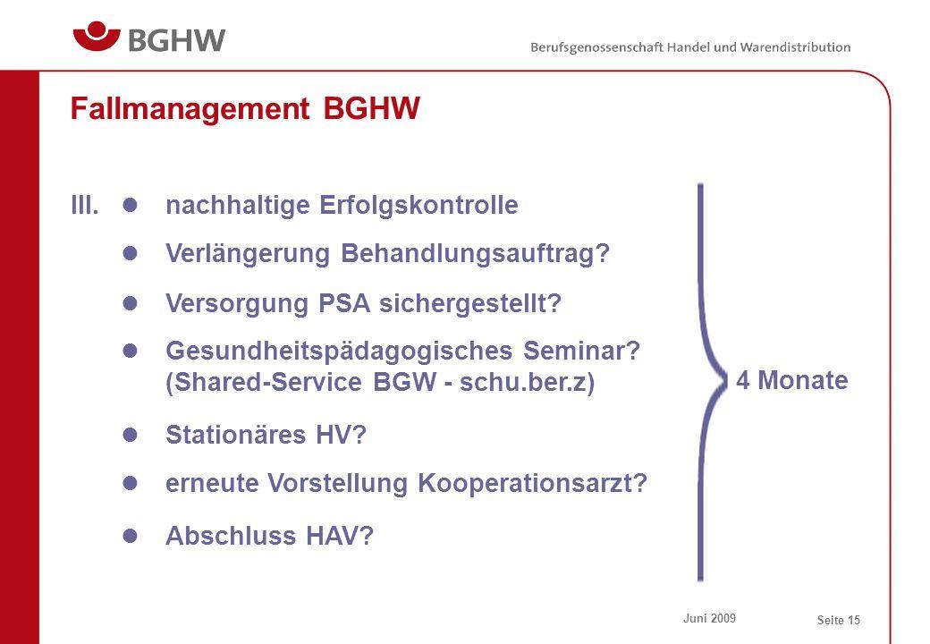 Fallmanagement BGHW III. nachhaltige Erfolgskontrolle